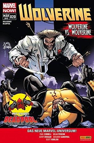 Wolverine / Deadpool: Nr. 20 - Wolverine vs. Wolverine - Paul Cornell [Broschiert]