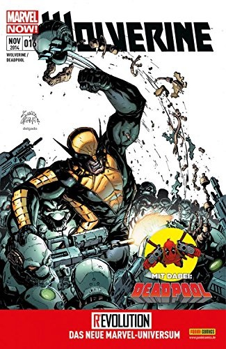Wolverine / Deadpool: Nr. 16 - Logan Ausser Kontrolle! - Paul Cornell [Broschiert]