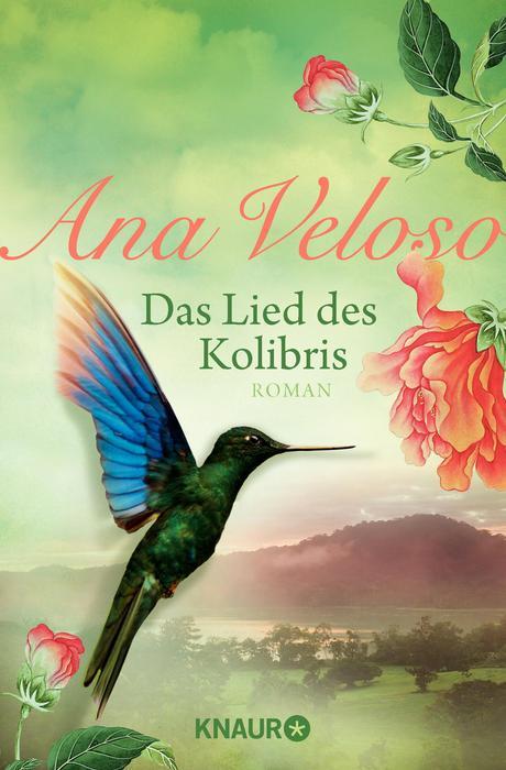 Das Lied des Kolibris - Ana Veloso