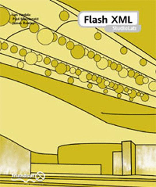 FLASH XML STUD,: Covering Flash, SVG, CSS, XHTM...