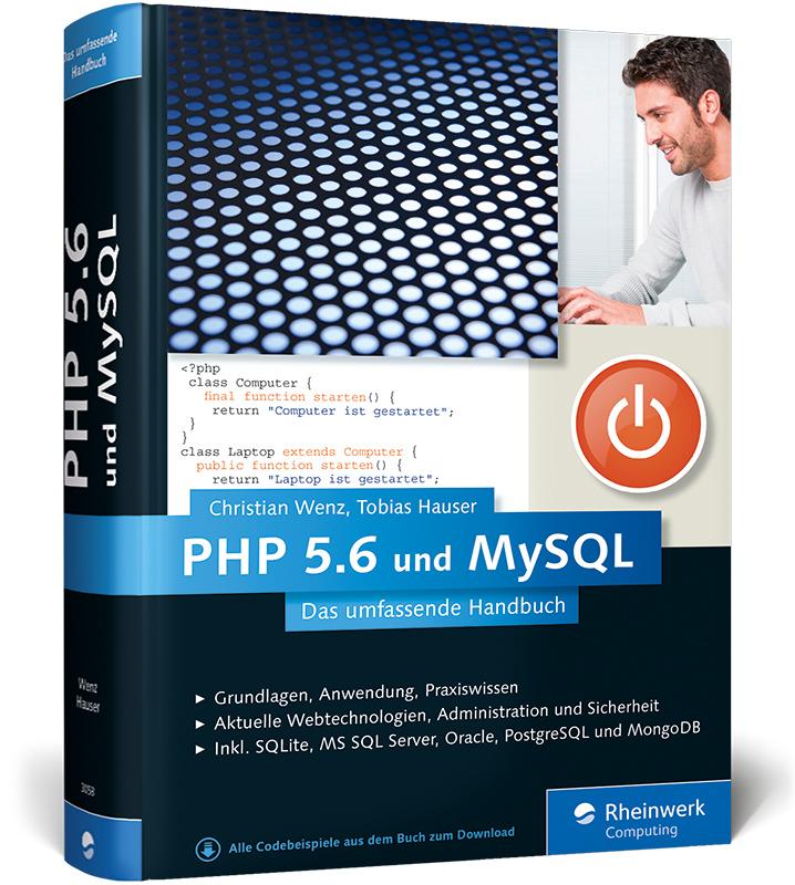 PHP 5.6 und MySQL: Von den Grundlagen bis zur p...