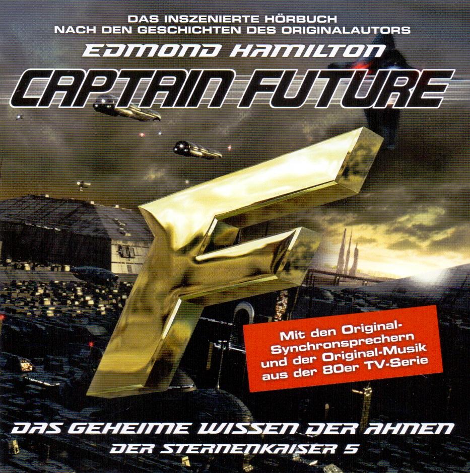 Captain Future: Der Sternenkaiser 5 - Das gehei...