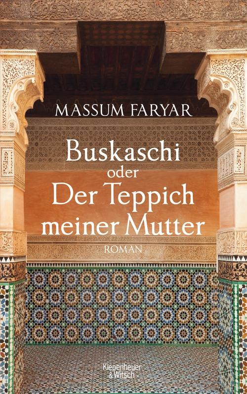 Buskaschi oder Der Teppich meiner Mutter - Massum Faryar