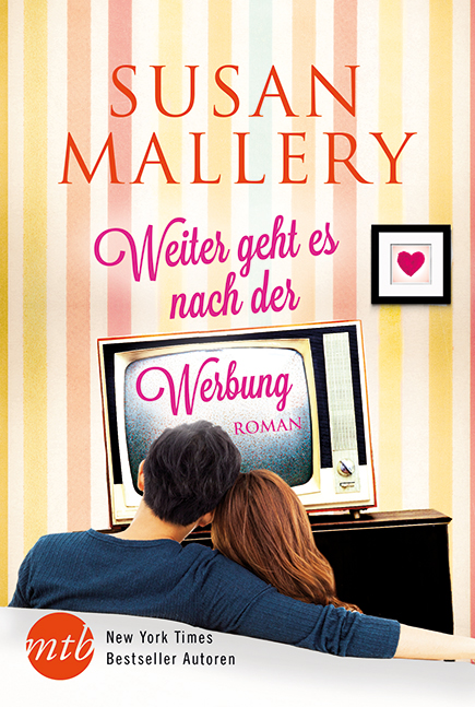Weiter geht es nach der Werbung - Mallery, Susan