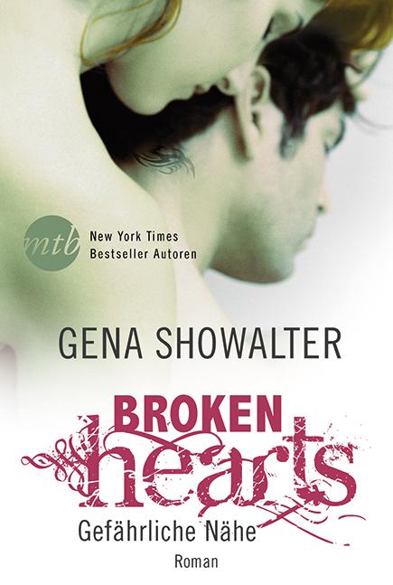 Broken Hearts - Gefährliche Nähe - Showalter, Gena