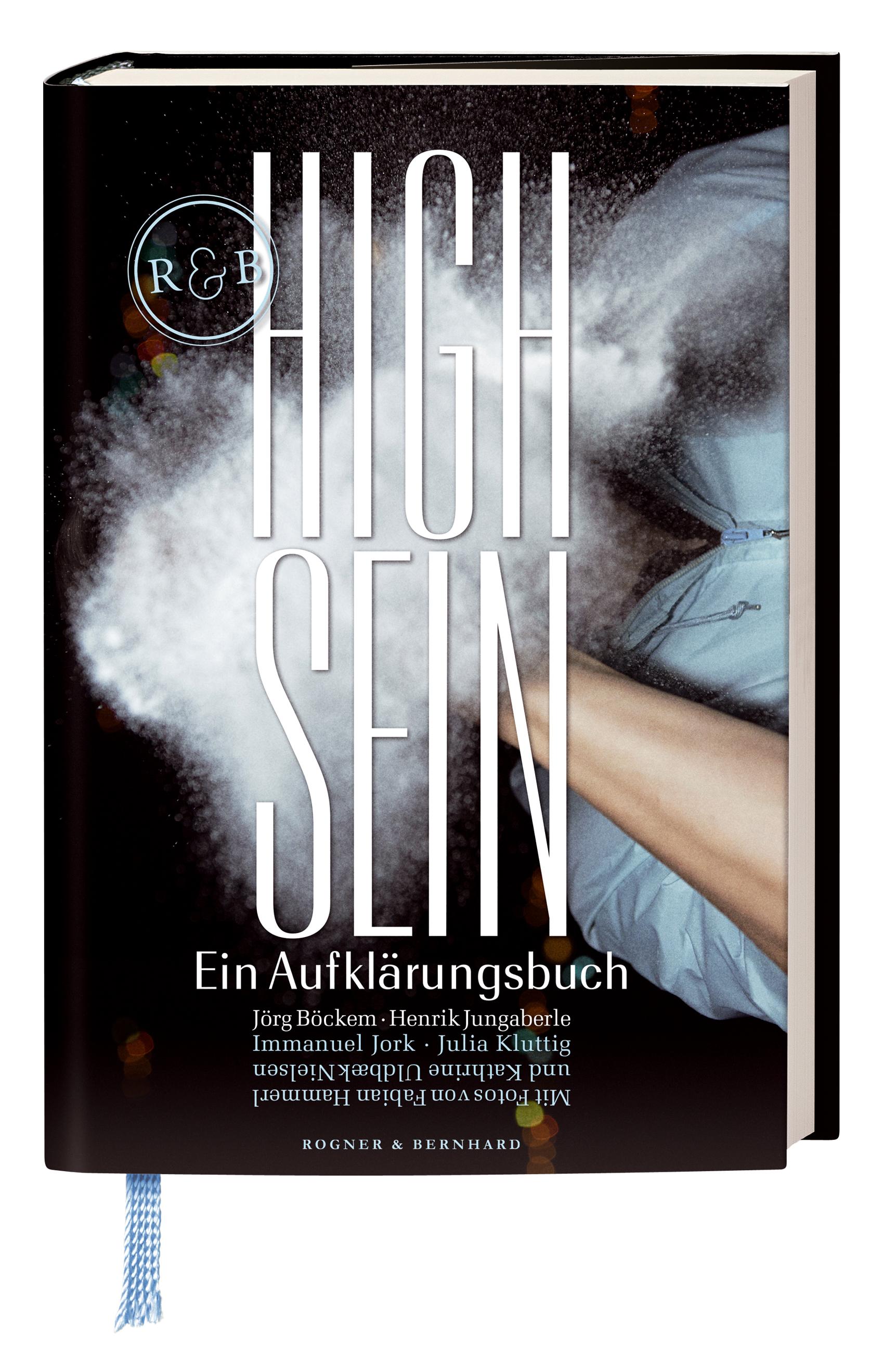 High Sein: Ein Aufklärungsbuch - Jörg Böckem