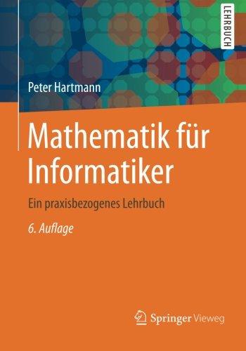 Mathematik für Informatiker - Hartmann, Peter