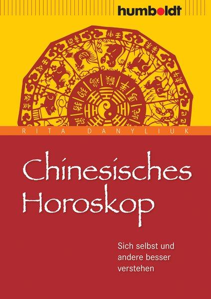 Chinesisches Horoskop: Sich selbst tun andere b...
