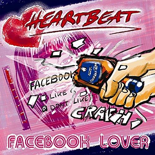 Heartbeat - Facebook Lover
