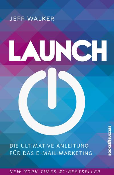 Launch: So starten Sie mit Ihrer Geschäftsidee ...