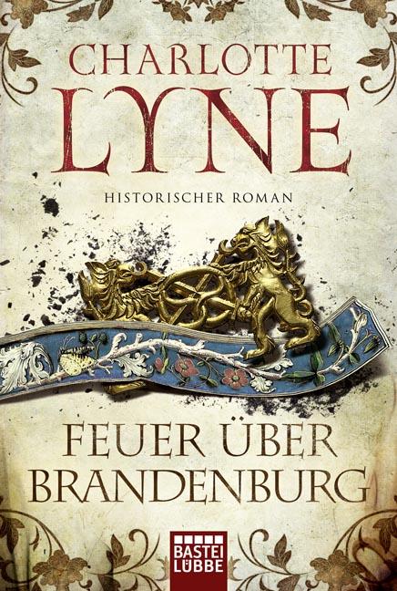 Feuer über Brandenburg - Charlotte Lyne