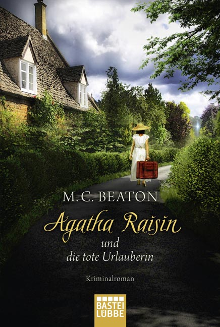 Agatha Raisin und die tote Urlauberin - M. C. Beaton