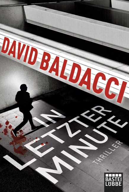 In letzter Minute: King & Maxwell 6 - David Baldacci