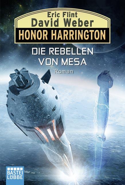 Honor Harrington: Band 33 - Die Rebellen von Mesa - David Weber