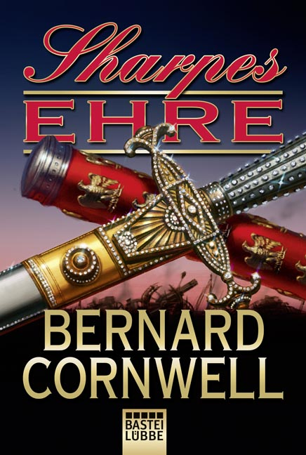 Sharpes Ehre - Cornwell, Bernard