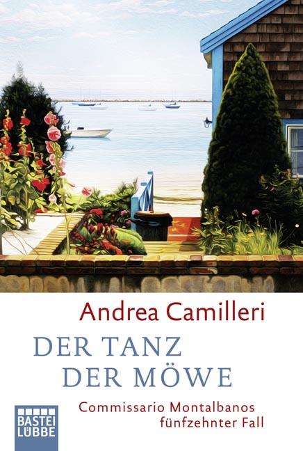 Der Tanz der Möwe: Commissario Montalbanos fünfzehnter Fall - Andrea Camilleri