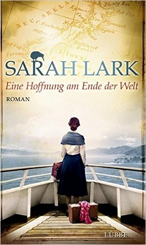 Eine Hoffnung am Ende der Welt - Sarah Lark