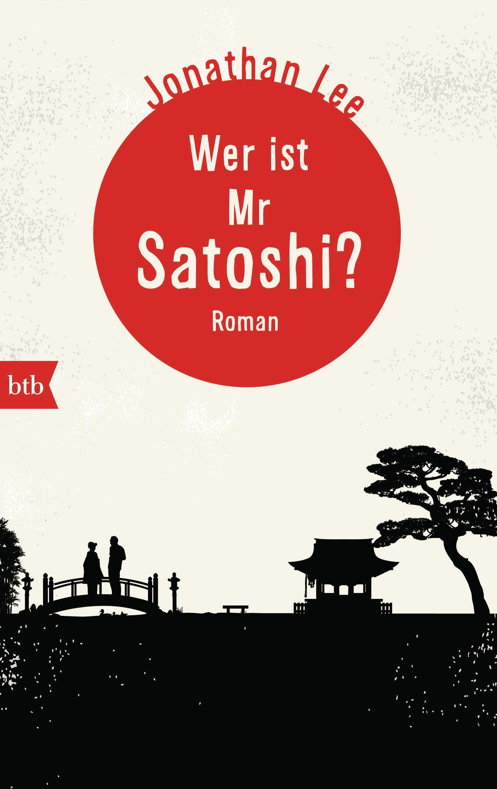 Wer ist Mr Satoshi? - Jonathan Lee