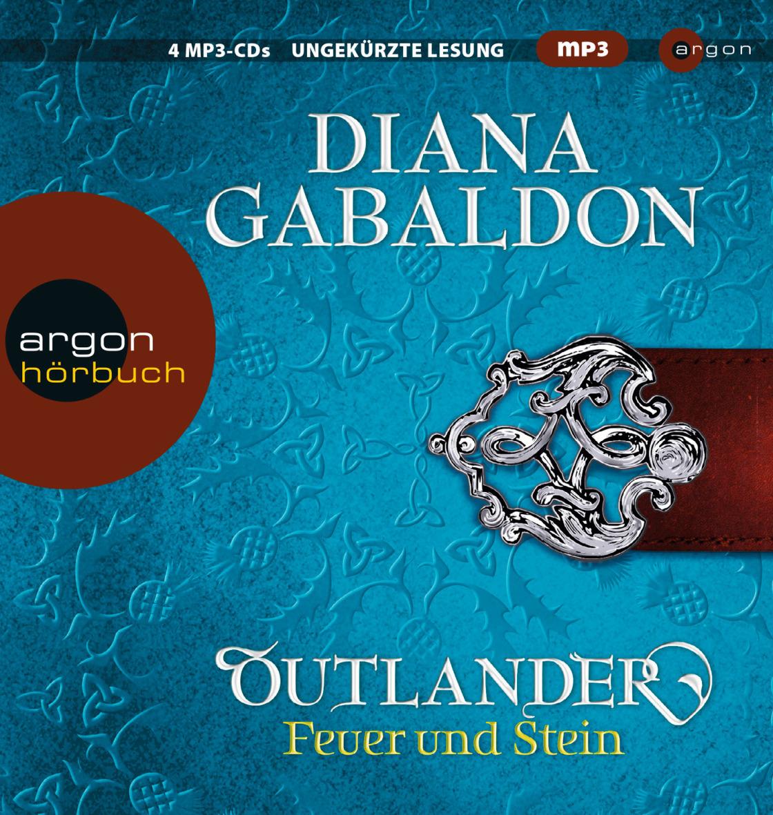 Outlander - Feuer und Stein - Diana Gabaldon [4 mp3 CDs]