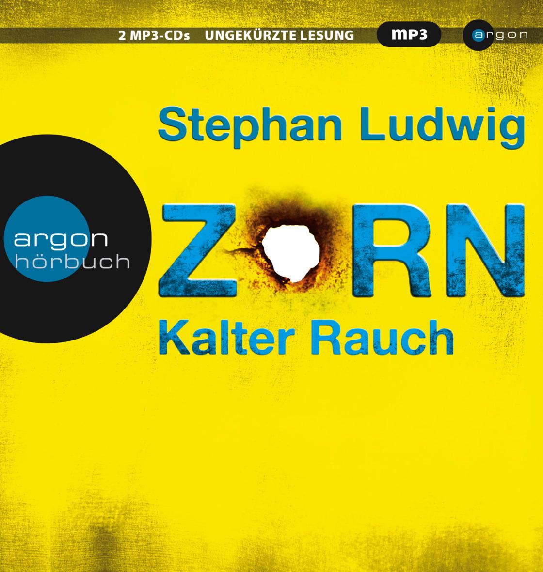 Zorn: Band 5 - Kalter Rauch - Stephan Ludwig [2 mp3 CDs]