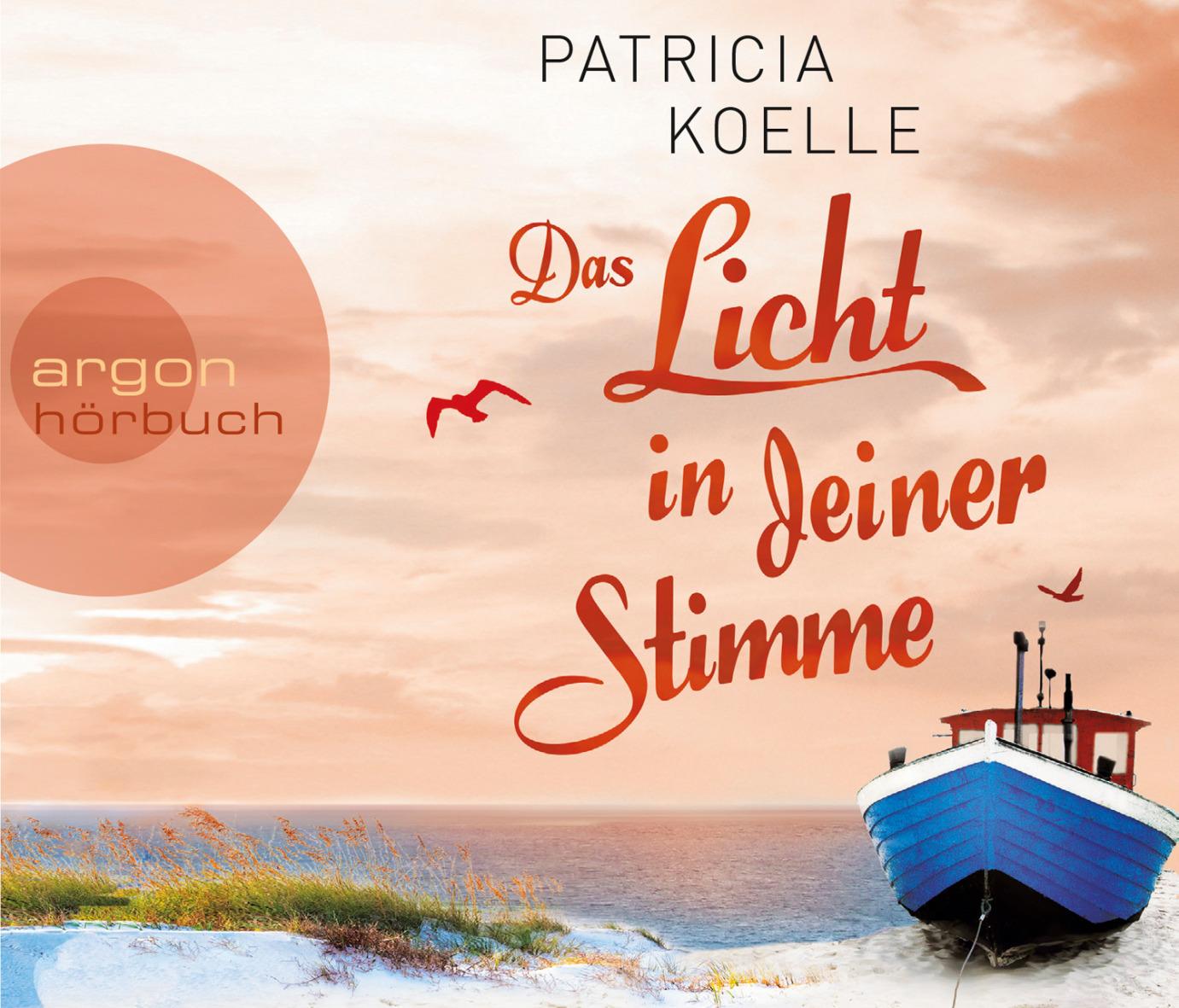 Das Licht in deiner Stimme - Koelle, Patricia