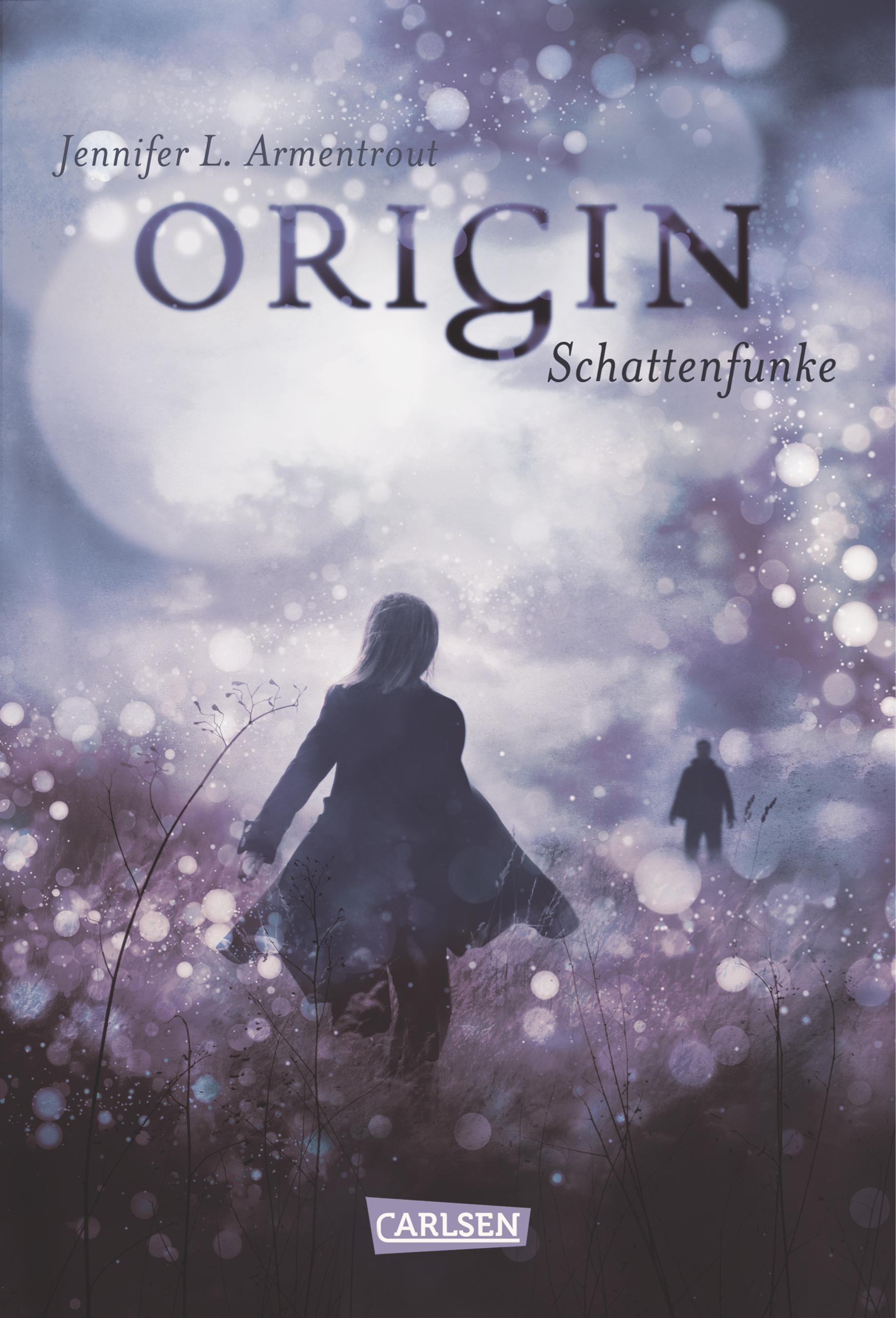 Obsidian: Band 4 - Origin - Schattenfunke - Jennifer L. Armentrout