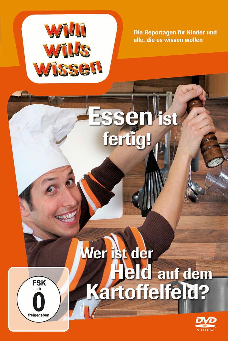 Willi will´s wissen - Essen ist fertig! / Wer i...