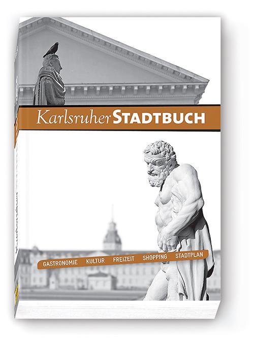 Karlsruher Stadtbuch 2014: Das Buch zur Stadt -...