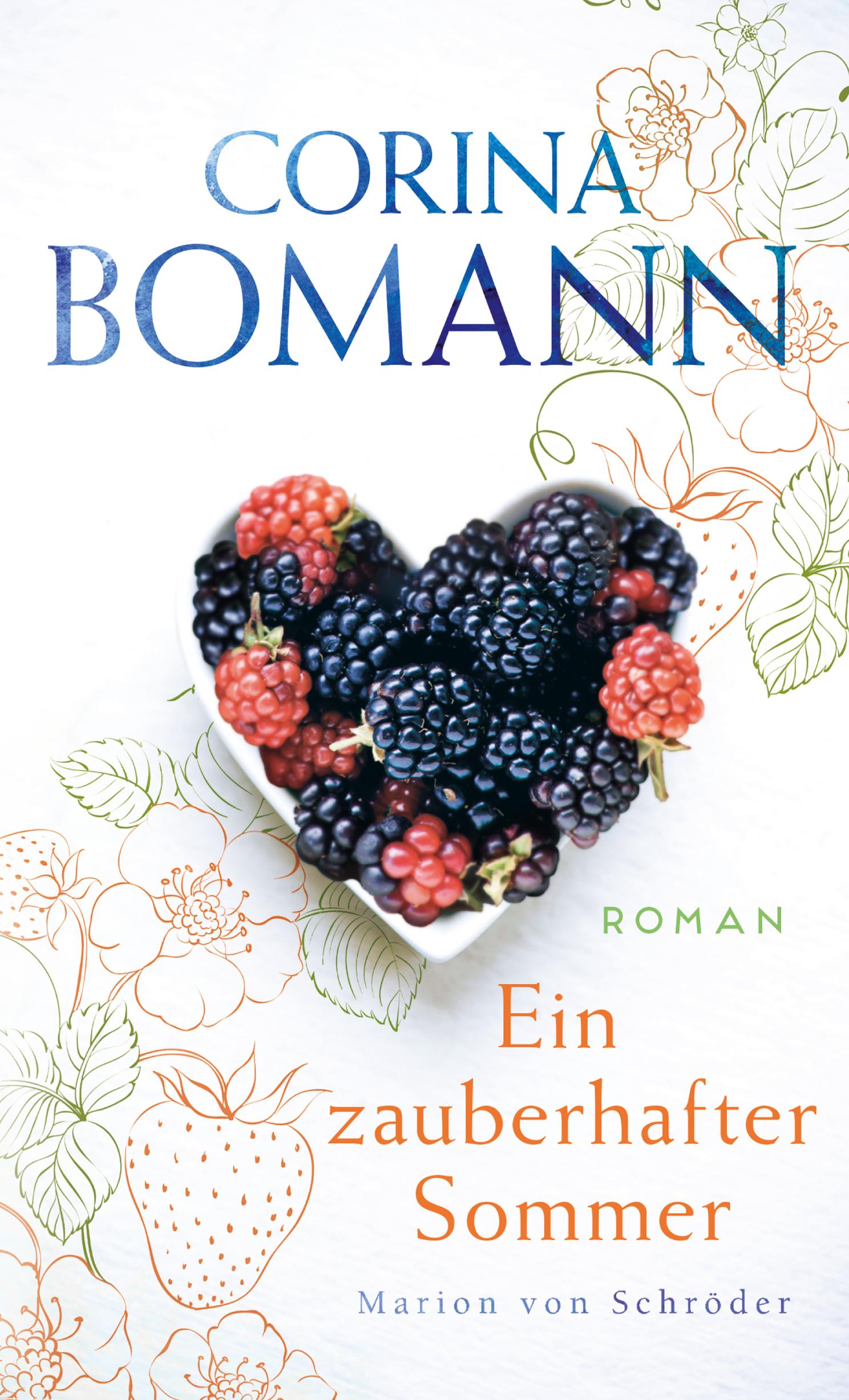 Ein zauberhafter Sommer - Corina Bomann