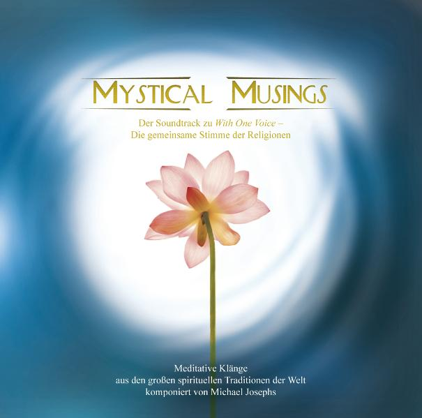 Mystical Musings. Meditative Klänge der Erweckung und Transformation - Michael Josephs