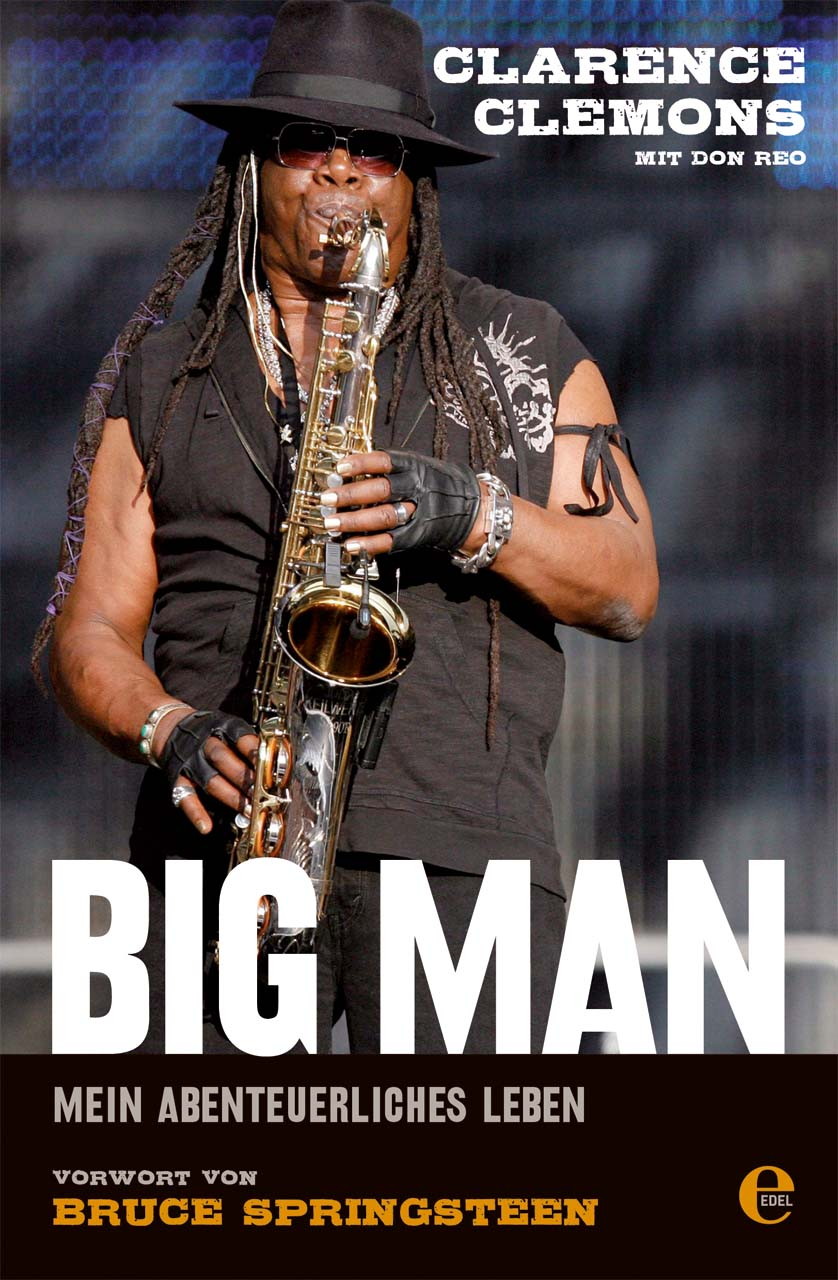 Big Man: Mein abenteuerliches Leben - Clarence Clemons