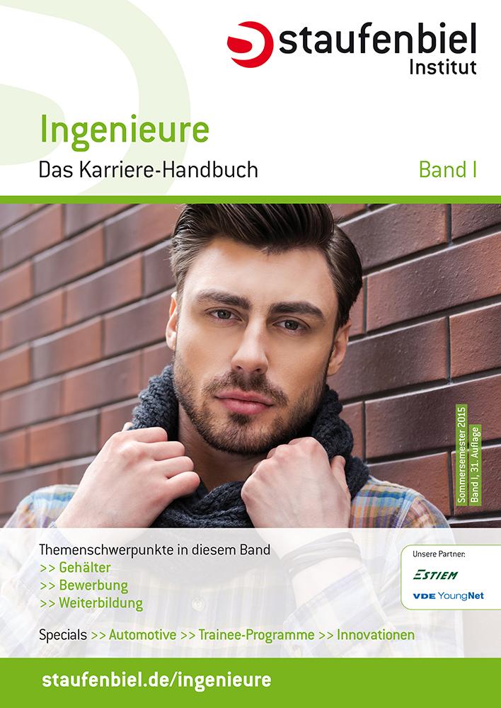 Staufenbiel Karriere-Handbuch Ingenieure Sommer...