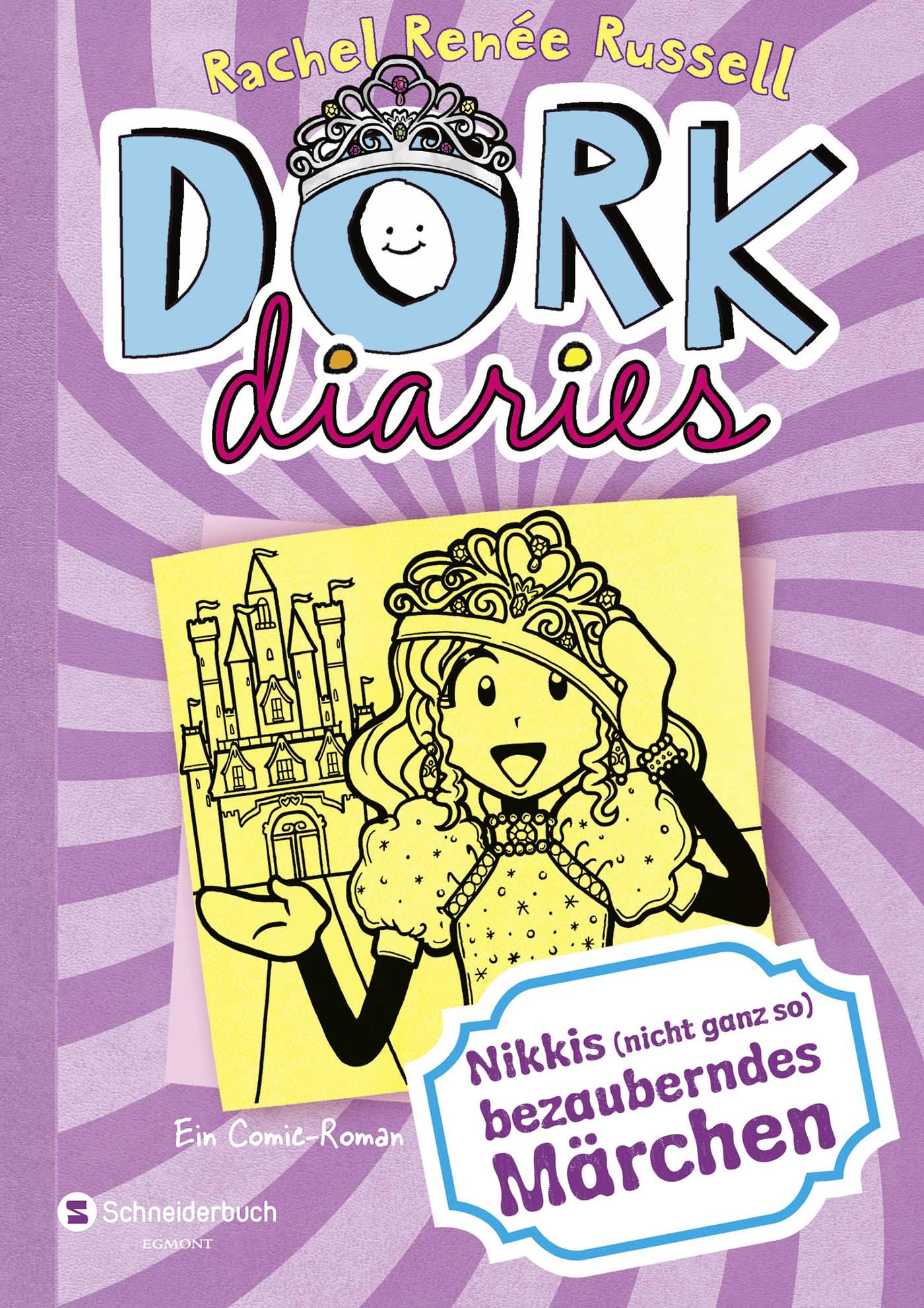 DORK Diaries: Band 8 - Nikkis (nicht ganz so) bezauberndes Märchen - Rachel Renée Russell