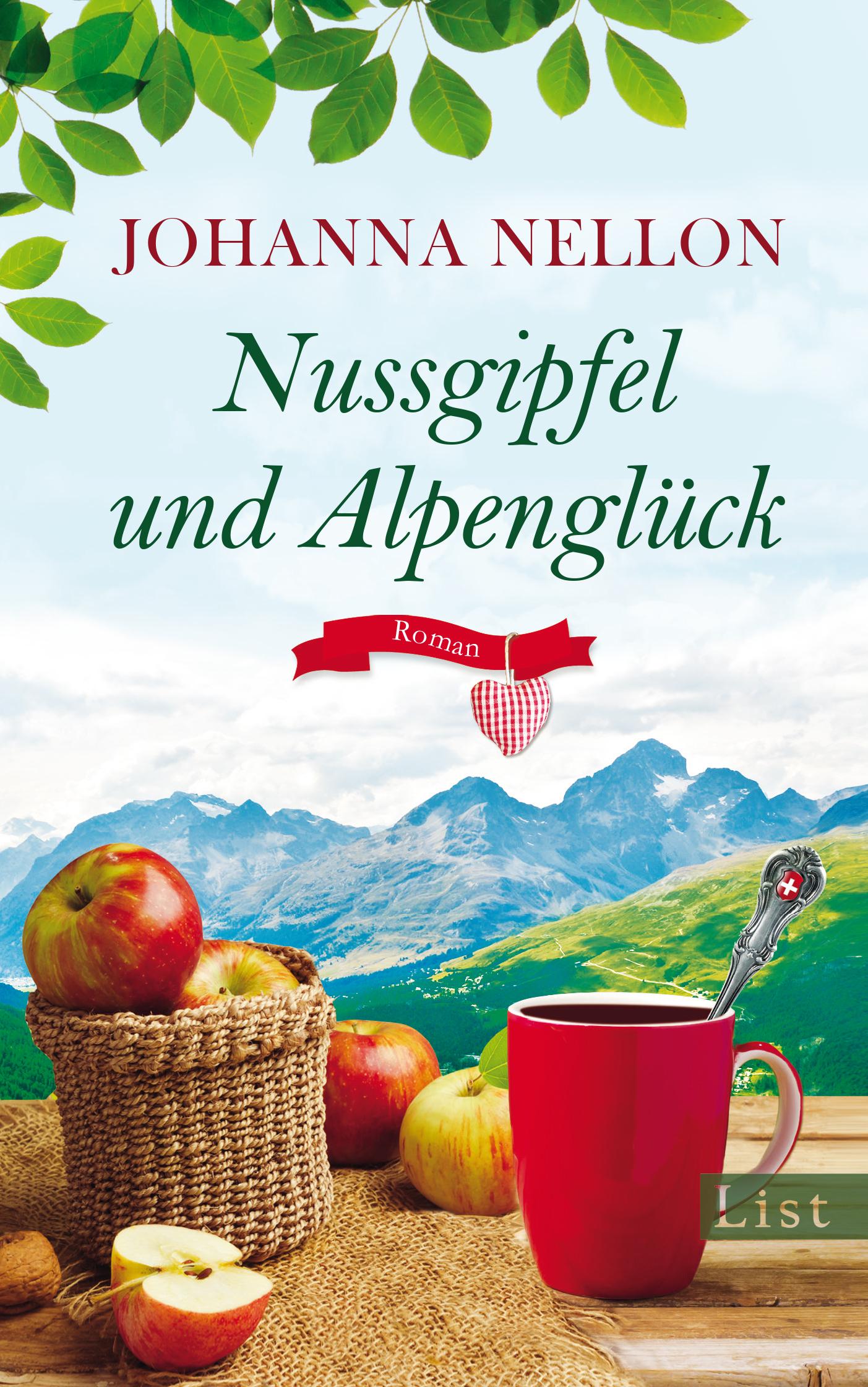 Nussgipfel und Alpenglück - Johanna Nellon