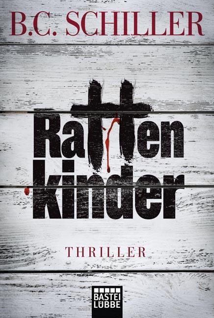 Rattenkinder - B. C. Schiller