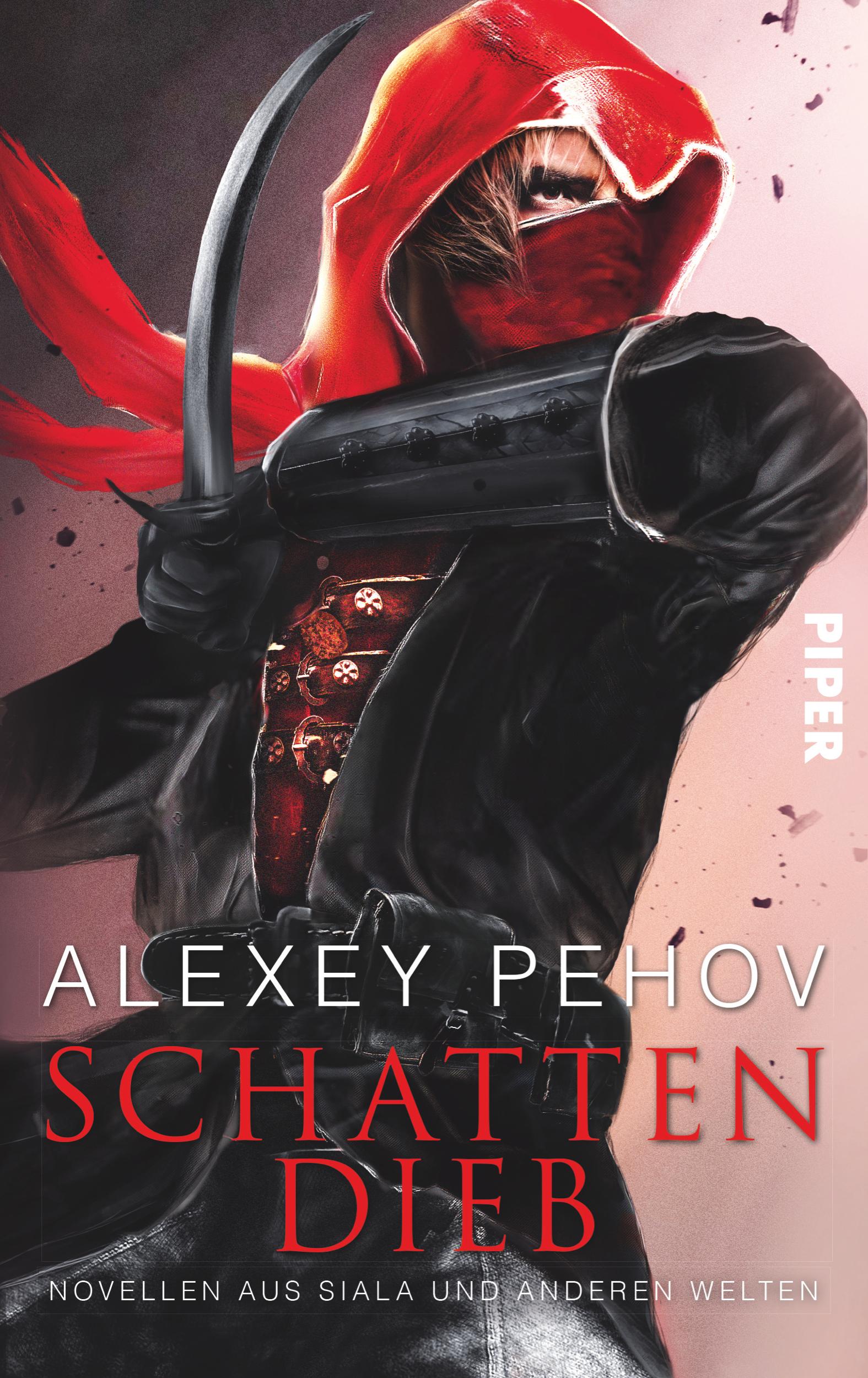 Schattendieb: Novellen aus Siala und anderen Welten - Pehov, Alexey