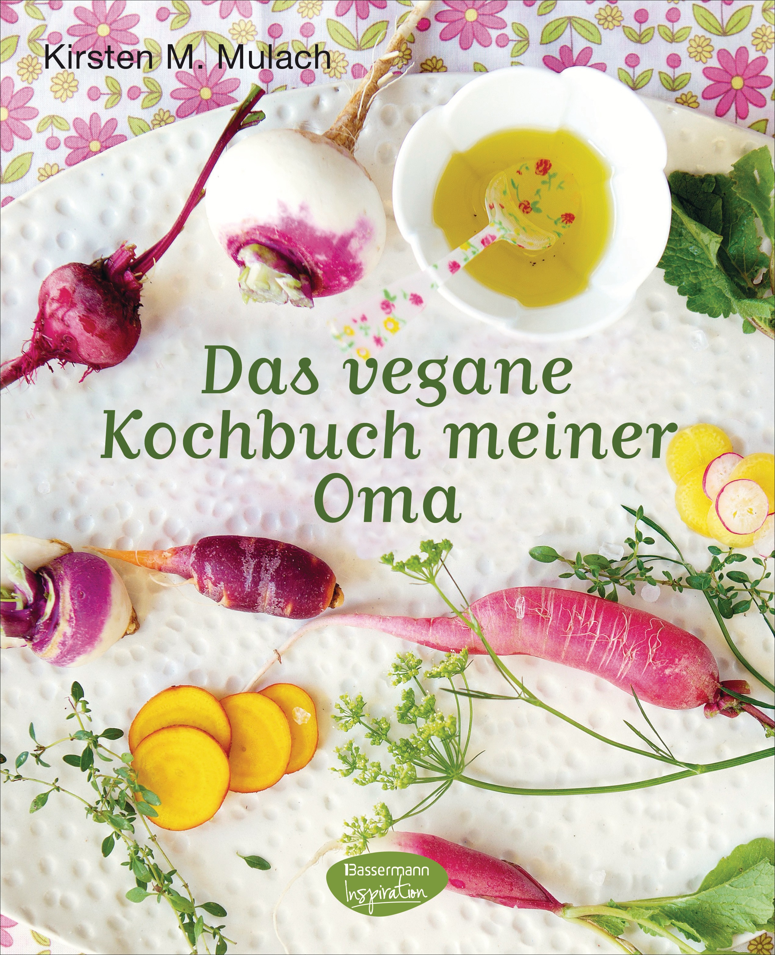 Das vegane Kochbuch meiner Oma - Mulach, Kirsten M.