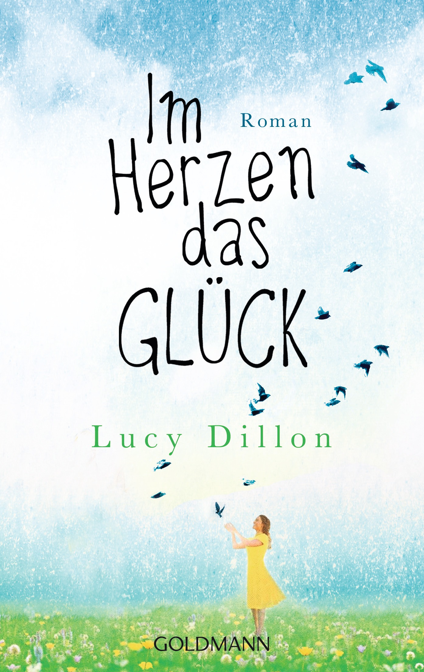 Im Herzen das Glück - Lucy Dillon