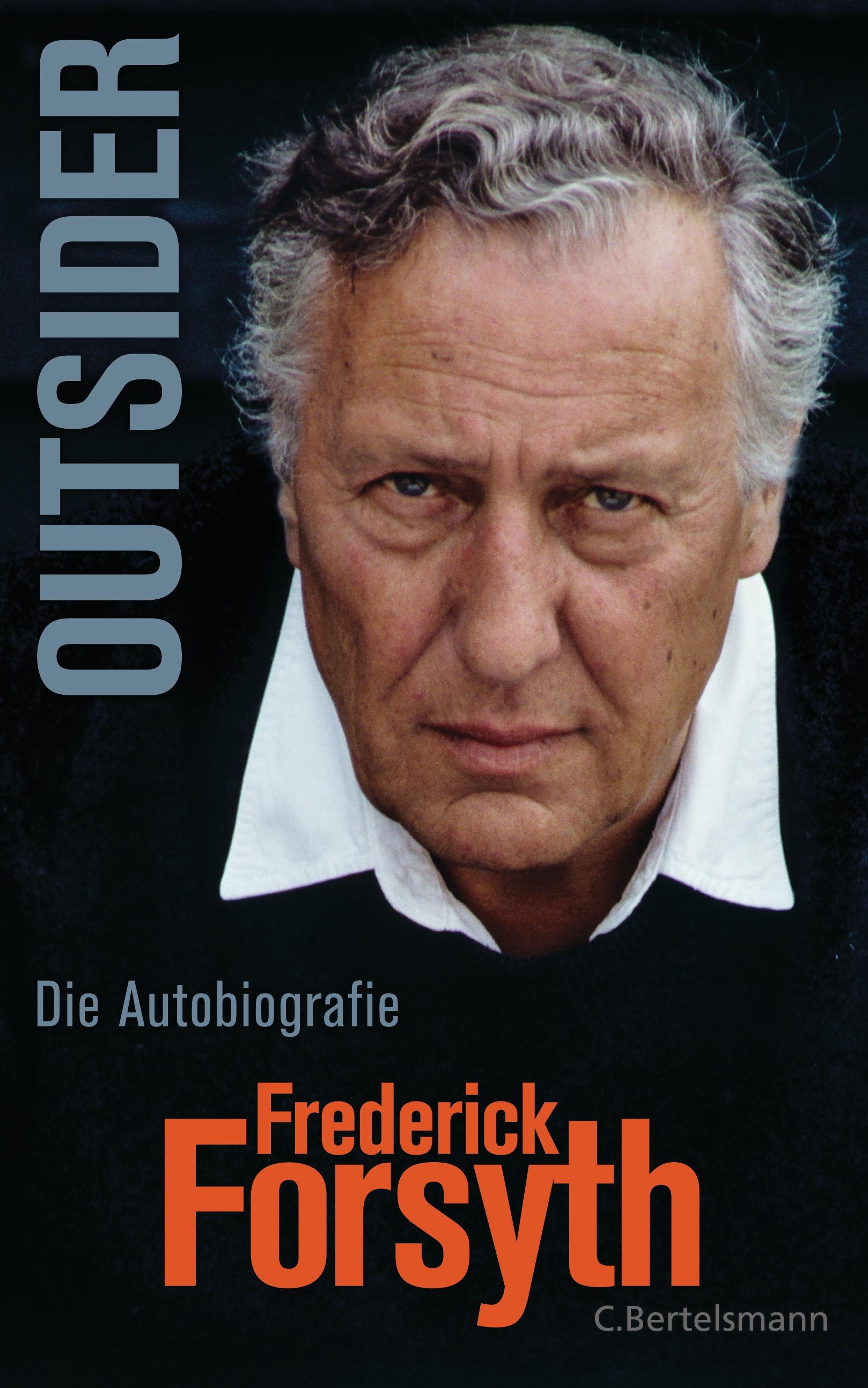 Outsider: Die Autobiografie - Forsyth, Frederick