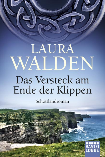 Das Versteck am Ende der Klippen - Laura Walden