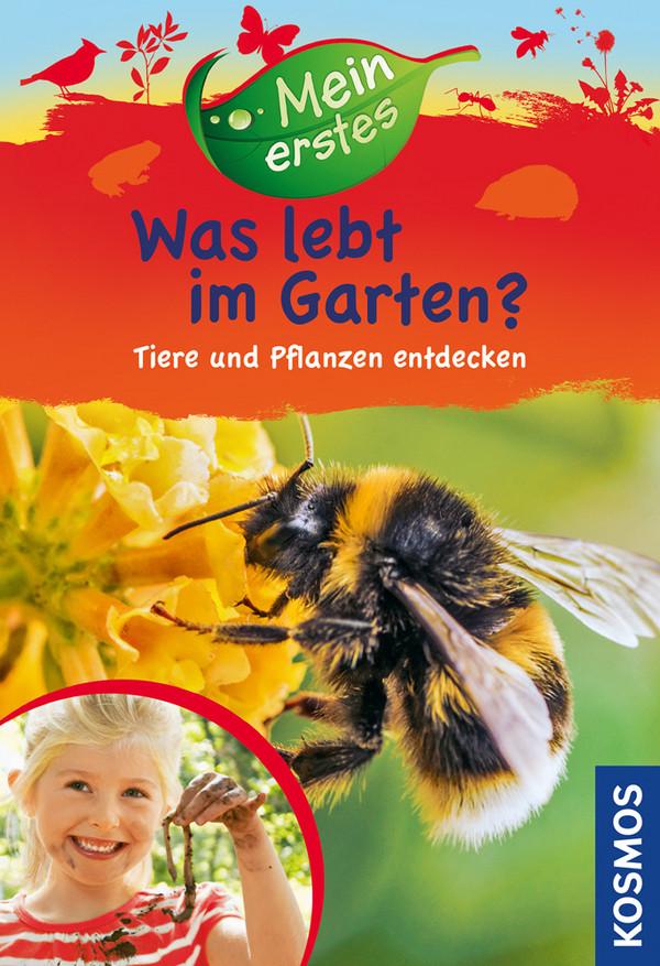 Mein erstes Was lebt im Garten?: Tiere und Pfla...