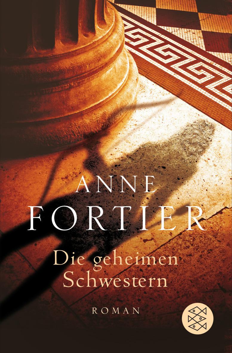 Die geheimen Schwestern - Anne Fortier