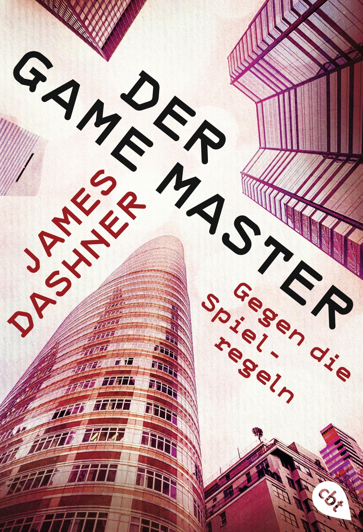 Der Game Master: Band 2 - Gegen die Spielregeln...