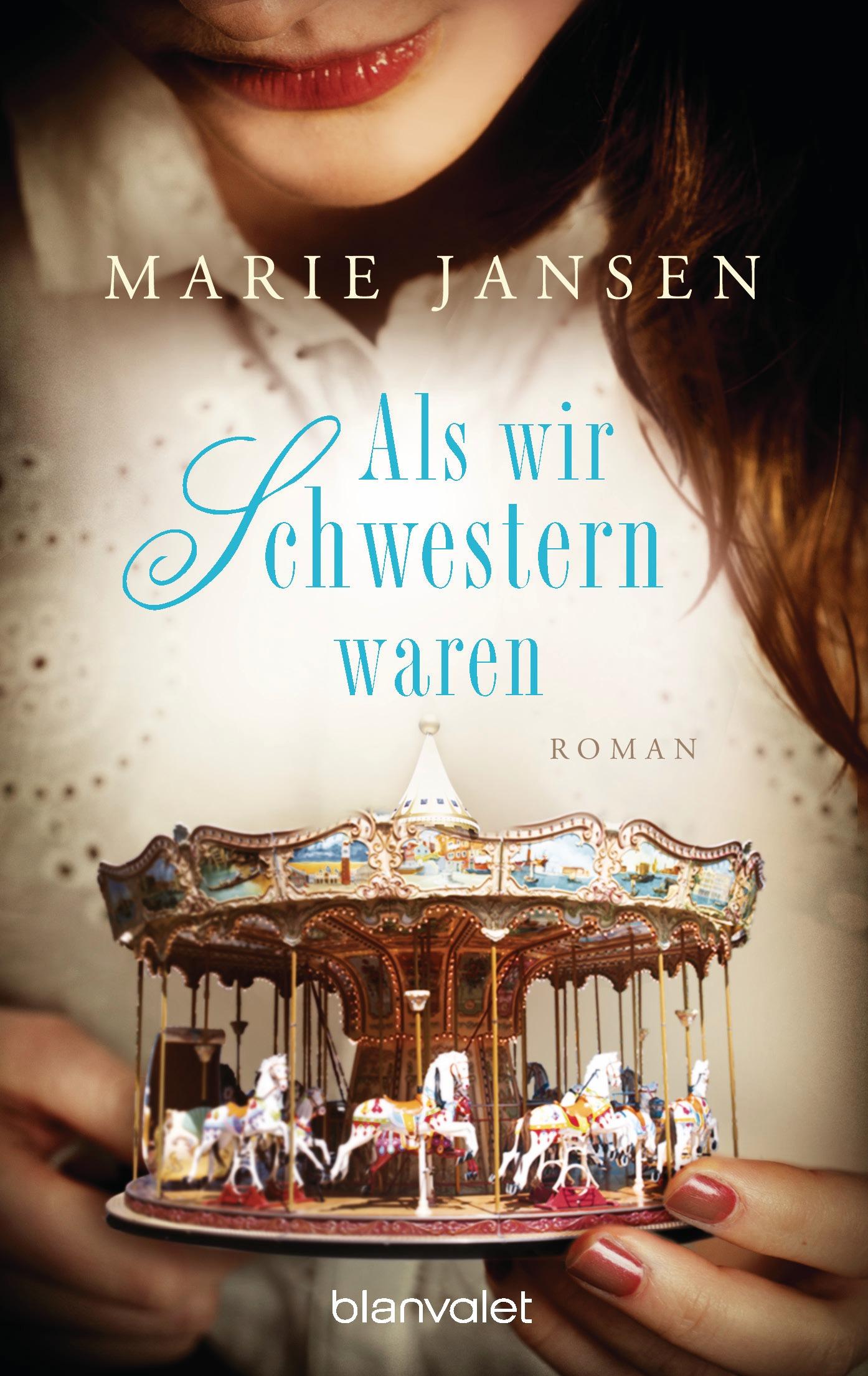 Als wir Schwestern waren - Marie Jansen