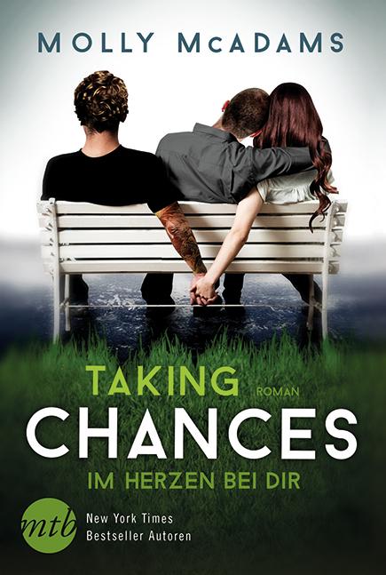 Taking Chances - Im Herzen bei dir - Molly McAdams