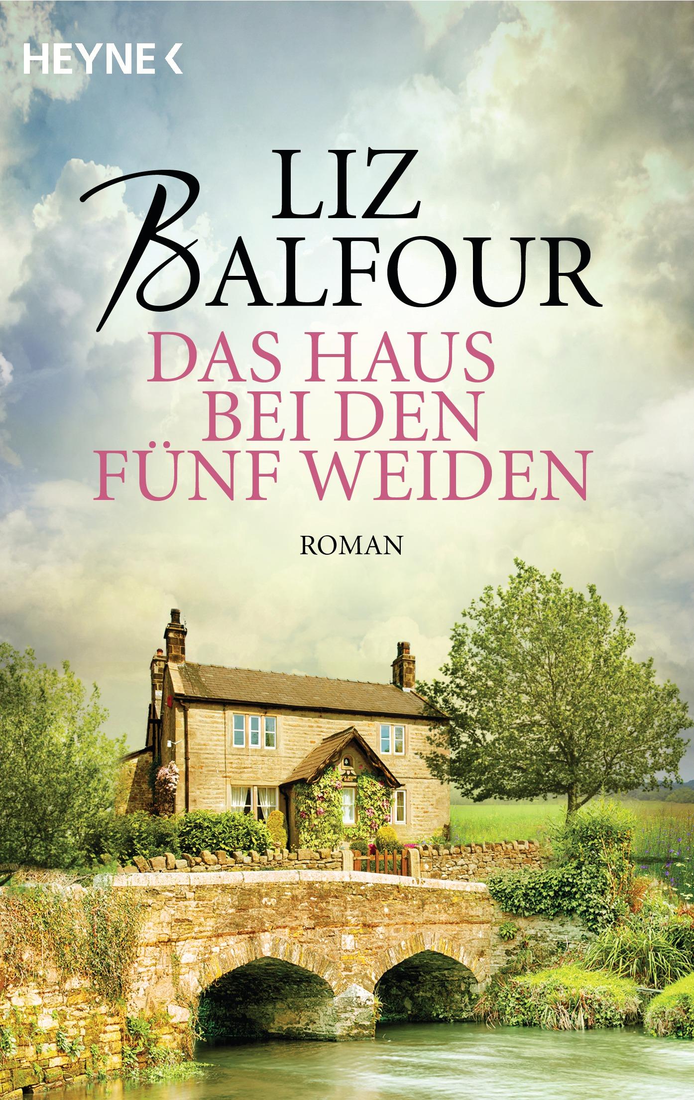 Das Haus bei den fünf Weiden - Liz Balfour