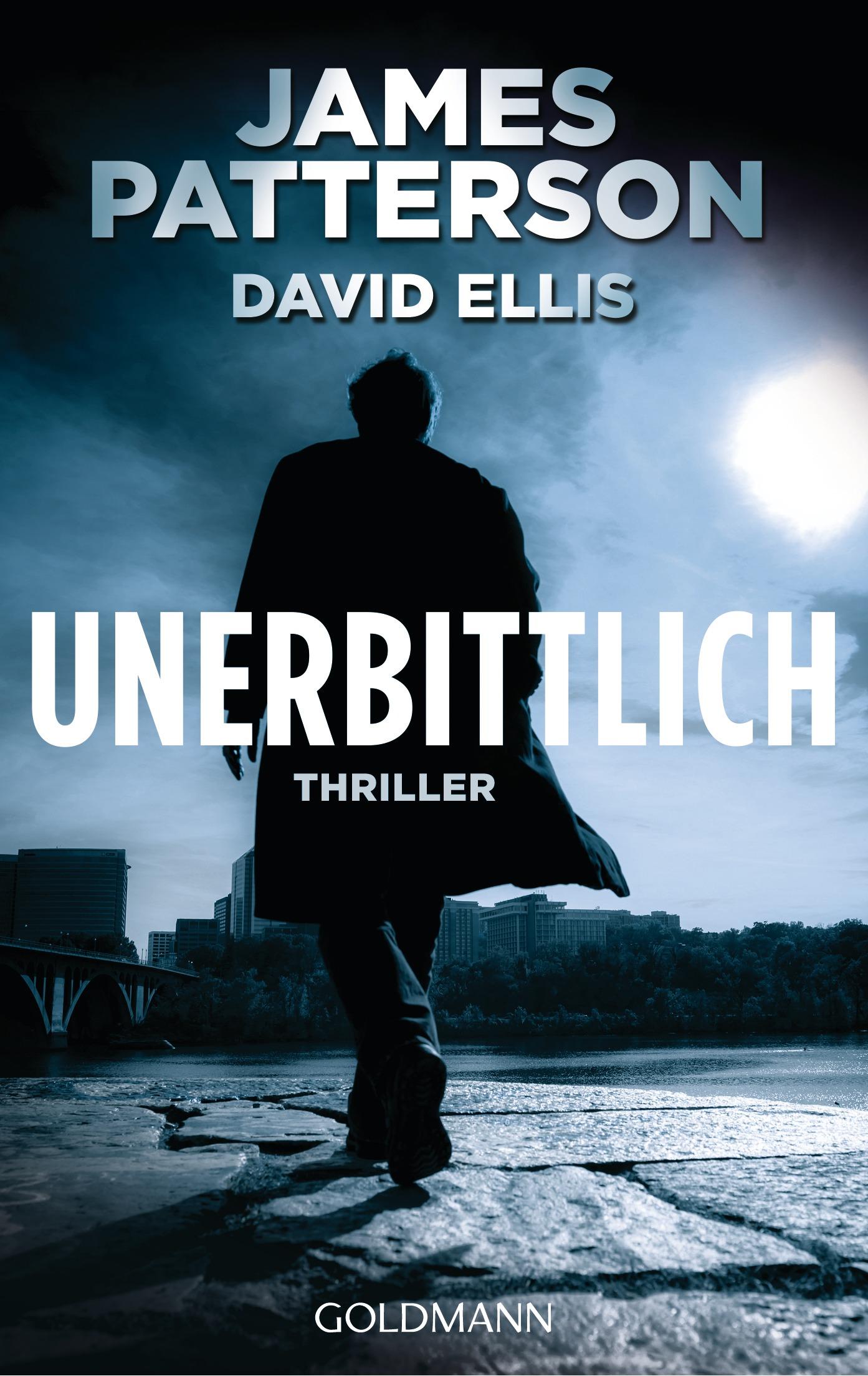 Unerbittlich - James Patterson, David Ellis