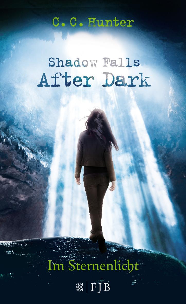 Shadow Falls - After Dark: Band 1 - Im Sternenlicht - C.C. Hunter