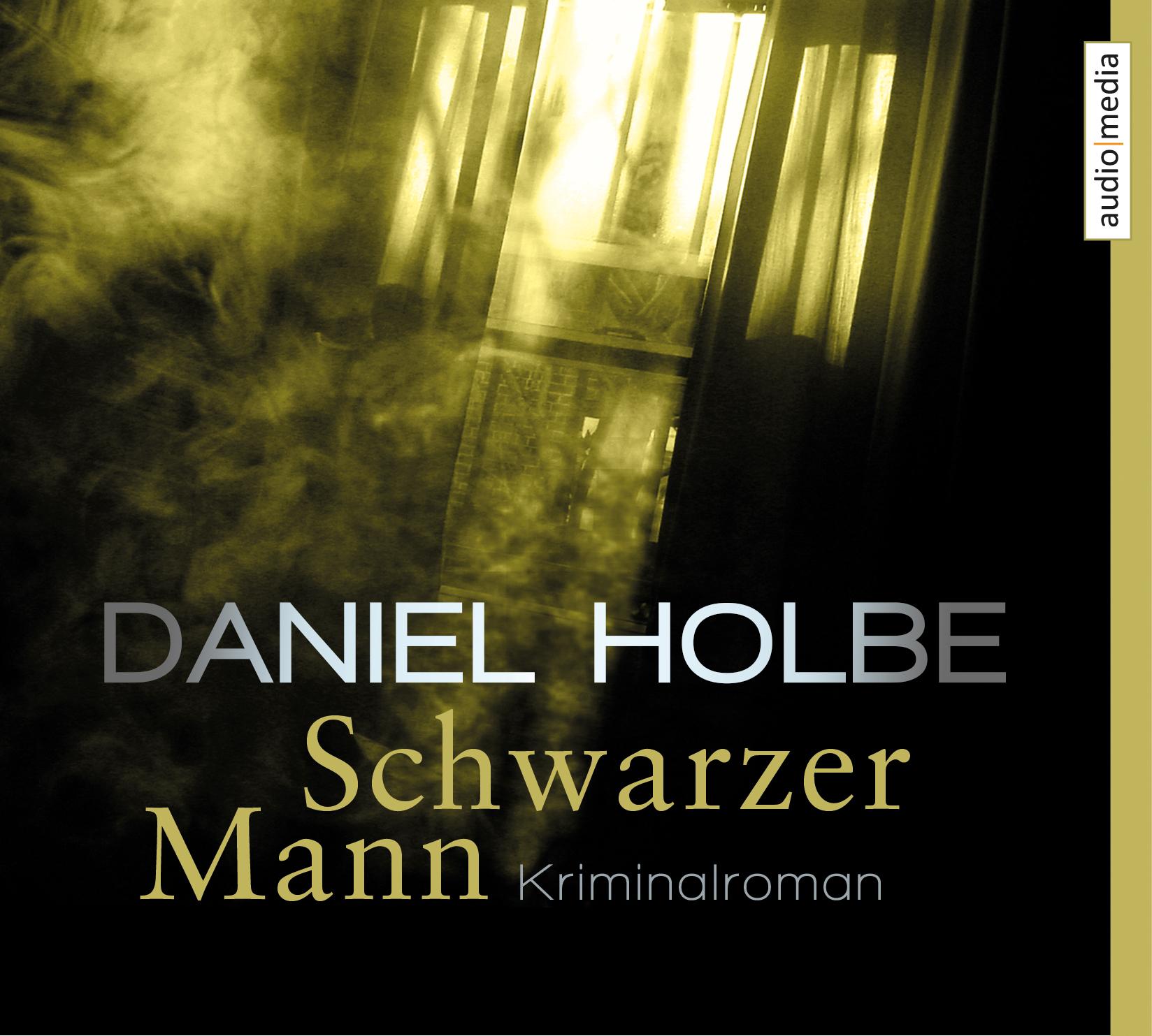 Schwarzer Mann - Daniel Holbe [6 Audio CDs]