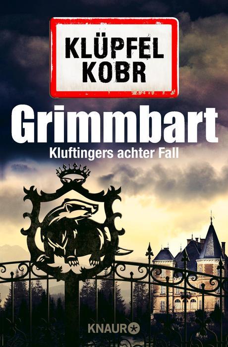 Grimmbart: Kluftingers achter Fall - Klüpfel, Volker